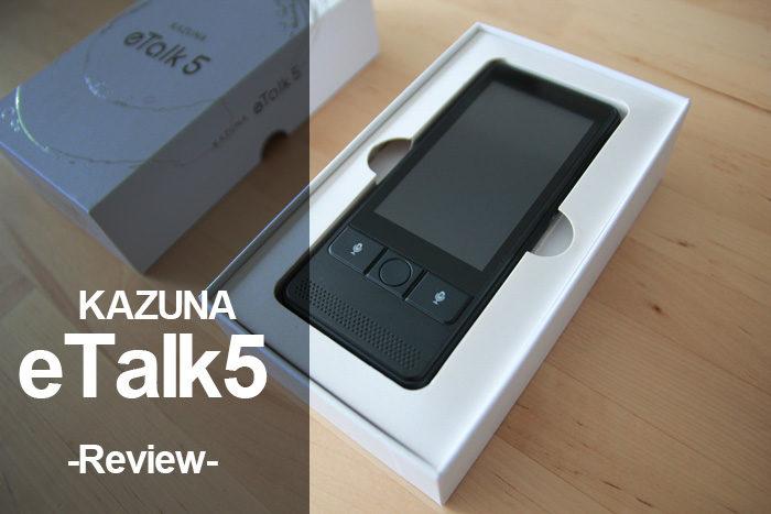 KAZUNA eTalk5 レビュー